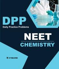 NEET/AIIMS Chemistry - Daily Practice Problem (DPP) Sheets For Class 12th & Above By Career Point, Kota