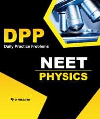 NEET/AIIMS Physics - Daily Practice Problem (DPP) Sheets For Class 12th & Above By Career Point, Kota