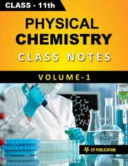 Physical Chemistry (Vol-1) Class Notes for JEE & NEET (For Class 11) By Career Point, Kota