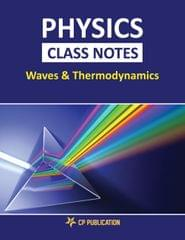 Physics Class Notes  (Waves & Thermodynamics) for JEE/NEET