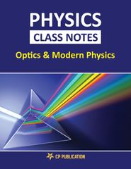 Physics Class Notes (Optics & Modern Physics) for JEE/NEET