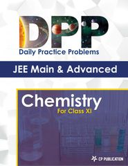 JEE Advanced Chemistry - Daily Practice Problem (DPP) Sheets for Class XI