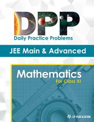 JEE Advanced Maths - Daily Practice Problem (DPP) Sheets for Class XI