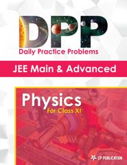 JEE Advanced Physics - Daily Practice Problem (DPP) Sheets for Class XI