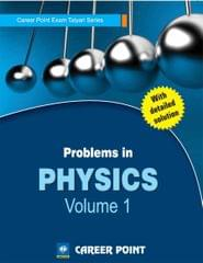 Problems in Physics for JEE (Main & Advanced) - Volume 1