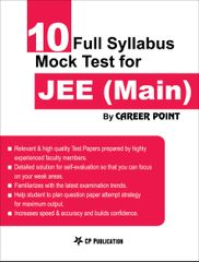 10 Full Syllabus Mock Tests for JEE (Main)
