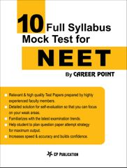 10 Full Syllabus Mock Tests for NEET By Career Point, Kota