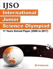 IJSO - Internaiotnal Junior Science Olympiad  Solved Papers (2006 to 2017)