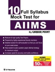 AIIMS : 10 Mock Test Paper + 50% Discount Coupon in AIIMS Online LIne Test Series By Career Point, Kota
