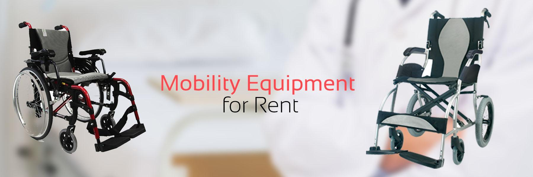 Mobility Equipment on Rent