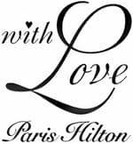 WITH LOVE PARIS HILTON