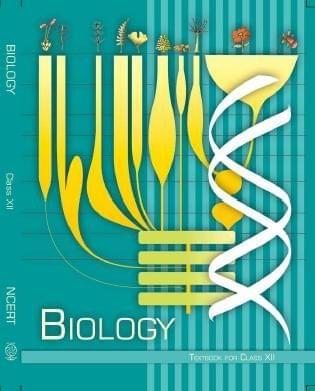 BIOLOGY TEXTBOOK (Class 12)