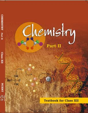 CHEMISTRY TEXTBOOK(Class 12 Part 2)