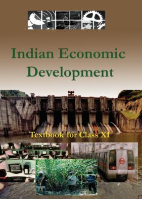 INDIAN ECONOMIC DEVELOPMENT (Class 11)