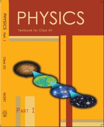 PHYSICS TEXTBOOK (Class 12 Part 1)
