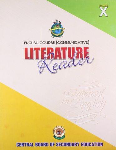 ENGLISH LITERATURE READER (Class 10)