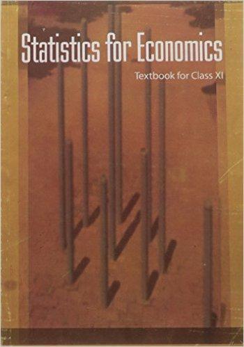 STATISTICS FOR ECONOMICS (Class 11)