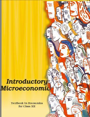 INTRODUCTORY MICROECONOMICS (Class 12)