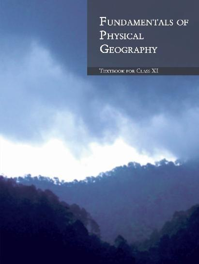 FUNDAMENTALS OF PHYSICAL GEOGRAPHY (Class 11)