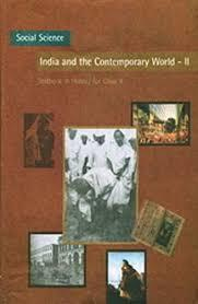 INDIA & THE CONTEMPORARY WORLD 2 (Class 10)