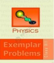 Physics Exemplar Problem (Class 12)