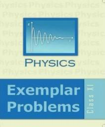 Physics Exemplar Problem (Class 11)