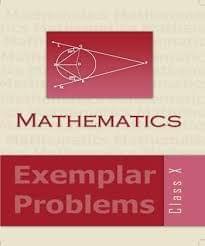 Mathematics Exemplar Problems (Class 10)