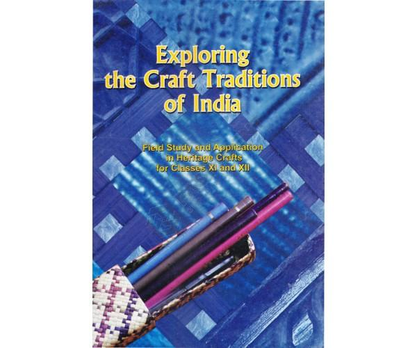 Exploring the Craft Tradition of India (Class 11)