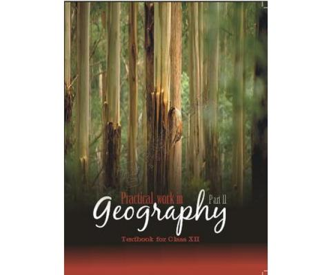 Practical Work In Geography (Class 12)