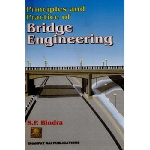 Principles and Practices of Bridge Engineering