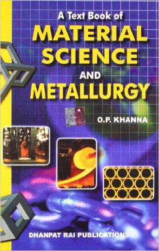 A Text-Book of Material Science & Metallurgy