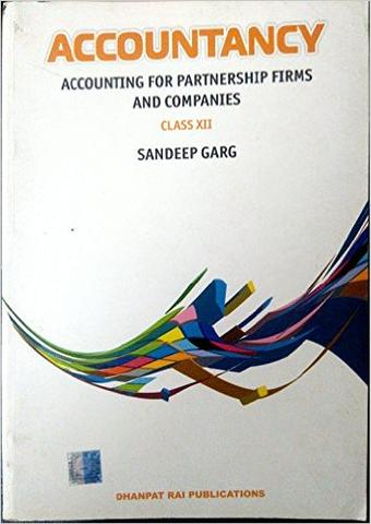 Accountancy for Partnership Firm & Companies for Class XII