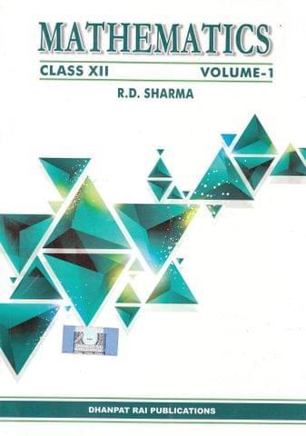 Mathematics for Class XII (Vol I & Vol II)