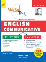 Marks Time CBSE Board Study Guide for Class 10 ENGLISH COMMUNICATIVE (2018 Board Exam Edition)