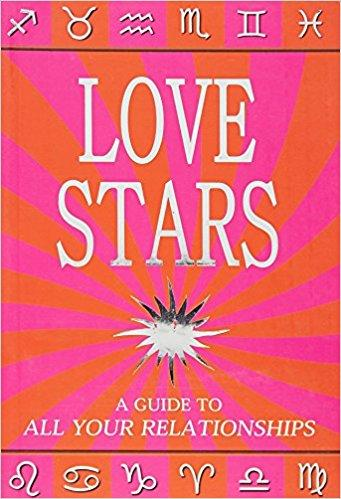 Love Stars: A guide to all your relationships