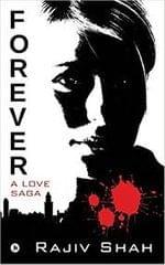 Forever : A Love Saga