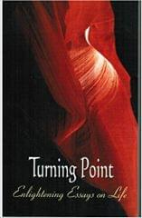 Turning Point - Enlightening Essays on Life