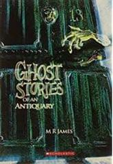 Ghost Stories of an Antiquary