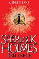 Young Sherlock Holmes - Red Leech