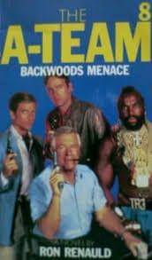 The A-Team - Backwoods Menace