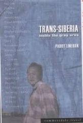 Trans-Siberia: Inside the Grey Area