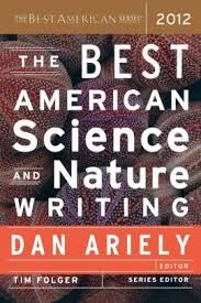 The Best American Science and Nature Writing - 2012