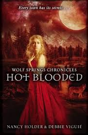 Wolf Springs Chronicles: Hot Blooded