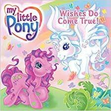 My Little Pony: Wishes Do Come True