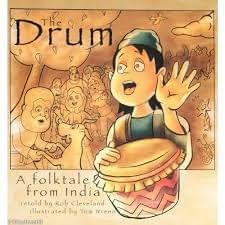 The Drum: A Folktale from India