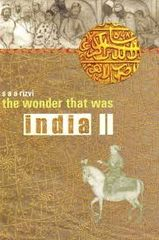 The Wonder That Was India - II
