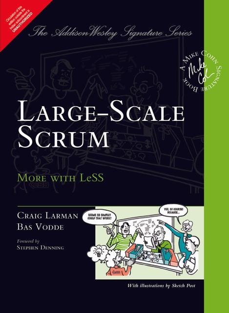 Large Scale Scrum more with LeSS