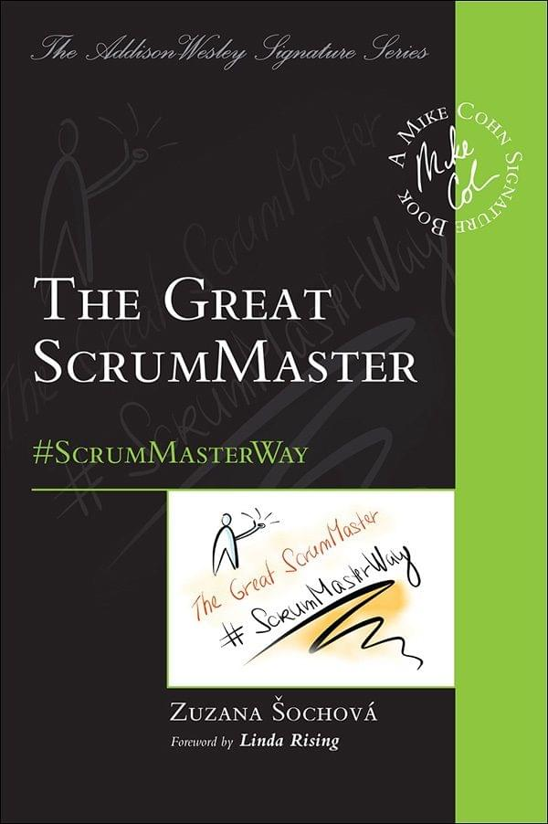 The Great ScrumMaster: #ScrumMasterWay