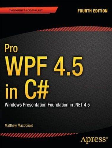 Pro WPF 4.5 in C# Mathew MacDonald
