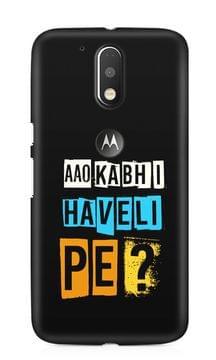 Aao Kabhi Haveli Pe Premium Printed MOTO G4/G4 Plus Case
